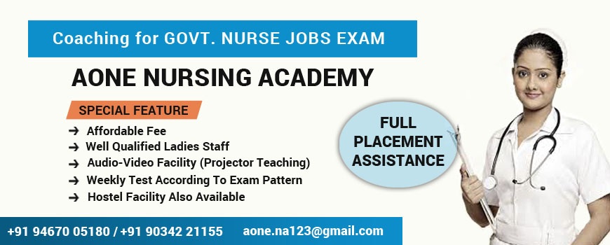 Coaching for Govt Nurse Exam bahadurgarh,Coaching for Govt Nurse Exam Rohtak,Coaching for Govt Nurse Exam Delhi,,Coaching for Govt Nurse Exam Delhi NCR,Aone Nursing Academy