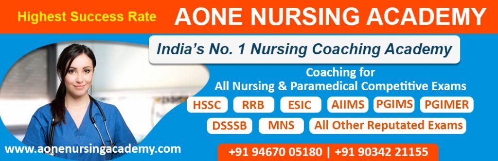 Staff Nurse coaching for HSSC, RRB, ESIC, AIIMS, PGIMS, PGIMER, DSSSB, MNS, Nursing officer coaching