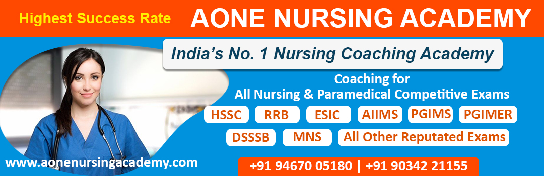 Staff Nurse coaching for HSSC, RRB, ESIC, AIIMS, PGIMS, PGIMER, DSSSB, MNS, Nursing officer coaching